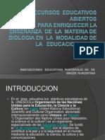 LOS  REA   PARA  ENRIQUECER  LA  ENSEÑANZA  DE  LA  BIOLOGIA  EN  EDUCACION  MEDIA