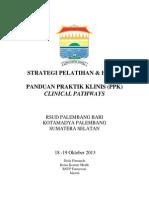 Dody Firmanda 2013 - Strategi Pelatihan dan Hasil - Panduan Praktik Klinis dan Clinical Pathways