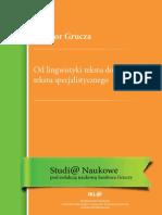 Sambor Grucza - Od Lingwistyki Tekstu Do Lingwistyki Tekstu Specjalistycznego