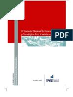 IV Encuesta Nacional de Recursos Informáticos y Tecnológicos de la Administración Pública