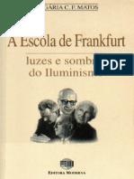 Olgária Matos - A Escola de Frankfurt - luzes e sombras do Iluminismo.pdf