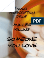 Your prescription drug may be killing someone you love