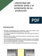 La efectividad del fracturamiento ácido y el comportamiento