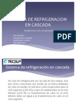Sistema de Refrigeracion en Cascada