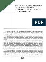 Actitudes y comportamientos de los españoles ante el tabaco, el alcohol y las drogas. (REIS Nº 34. INFORMES Y ENCUESTAS DEL C.I.S.)