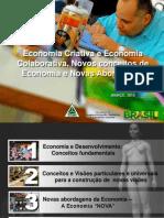 Economia Criativa e Economia Colaborativa, Novos Conceitos de Economia e Novas Abordagens