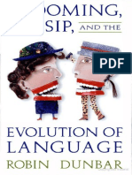 Prof. Robin Dunbar Grooming, Gossip, And the Evolution of Language 0(1)