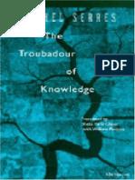 The Troubadour of Knowledge - Michel Serres