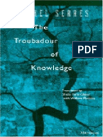 The Troubadour of Knowledge - Michel Serres