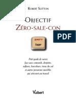 Robert Sutton - Objectif Zero Sale Con (Economie.psychologie.sociologie.mobbing)