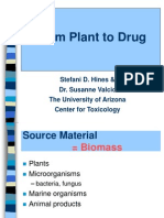 From Plants to Drugs