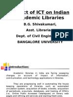 Impact of ICT on Indian Academic Libraries by BG Shivakumari