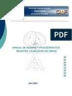 MANUAL DE NORMAS Y PROCEDIMIENTOS REGISTRO Y EJECUCIÓN DE OBRAS