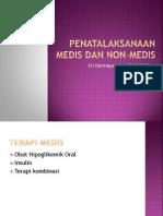 Penatalaksanaan Medis dan Non-Medis pada DM