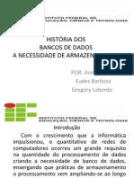 HISTÓRIA DOS Bancos de dados
