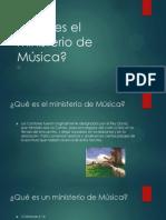 Qué es el ministerio de Música
