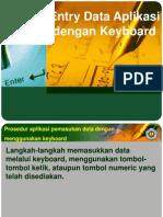 Entry Data Aplikasi Dengan Keyboard
