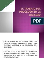 EL TRABAJO DEL PSICÓLOGO EN LA SOCIEDAD