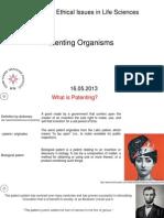 Patenting Organism