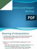Interpretation and Report Writing