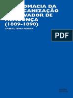 A Diplomacia Da Americanizacao de Salvador de Mendonca