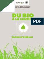 Du bio à la cantine, mode d'emploi_WWF-SNRC_17.11.2009