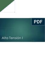 Alta Tensión I Capítulo I