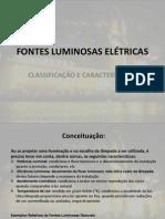 FONTES LUMINOSAS ELÉTRICAS