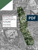 Building Clapton's Future - Urban regeneration proposal for a London district.