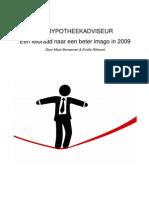 De hypotheekadviseur, een leidraad naar een beter imago in 2009