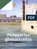 Introducción. Pesquerías Globalizadas- Los pescadores pueden cambiar de ocupación, las vaquitas marinas no