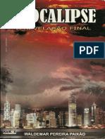 Apocalipse - A revelação final - Waldemar Pereira Paixão