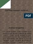 Conflitos Regionais No Brasil