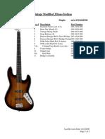 Vintage Modified J Bass Fretless-Service