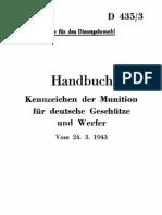 """""""D435/3"""" Handbuch Kennzeichen der Munition fur deutsche Geschutze und Werfer vom 24.3.43"""