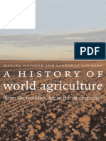 A History of World Agriculture - M. Mazoyer, Et. Al., (Earthscan, 2006) BBS