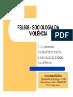O Processo Civilizatório moderno e o monopólio estatal da violência
