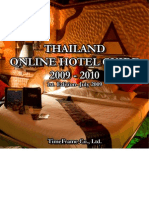 THAILAND ONLINE HOTEL GUIDE 2009 - 2010 1st Edition - July 2009