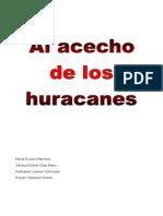 Al Acecho de Los Huracane