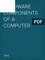 Hardware Components of a Computer