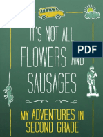 It's Not All Flowers and Sausages Excerpt