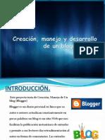Creación, manejo y desarrollo de un blog(blogger