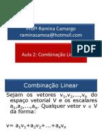 Aula 02 - Combinação Linear