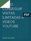 Como conseguir visitas ilimitadas a videos YouTube