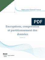 Encryptions, compression et partitionnement des données