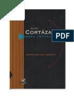 CORTÁZAR, Julio. Obra Crítica Vol. I