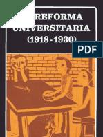 CÚNEO, Dardo (org.). La Reforma Universitária (1918-1930). Caracas. Biblioteca Ayacucho, XXXX.