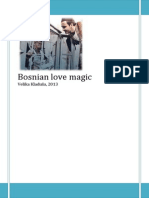 Bosnian Love Magic Rahid Esmerović