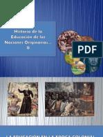 Historia de la Educación de Naciones Originarias II