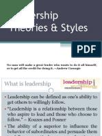 LeadershipLeadership Theories & Styles Leadership Theories & Styles